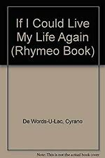 If I Could Live My Life Again... by Honor Books