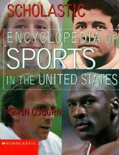 Scholastic Encyclopedia of Sports in the United States (Encyclopedias) by Osbor