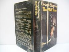 Book, The Wolf Time by George Shipway, HBDJ 1st ed.1973