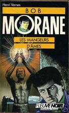 HENRI VERNES: BOB MORANE 7. FLEUVE NOIR. 1988.