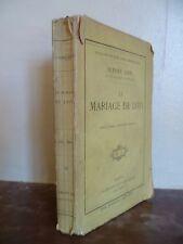 PIERRE LOTI LE MARIAGE DE LOTI C.LEVY PARIS BROCHE E.C IN 12