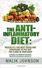 The Anti-Inflammatory Diet Rescue 911-The Best Foods Strateg by Miller Tracey