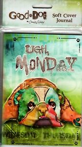 Bulldog Bulldogs Connie Haley Good Dog Ugh Monday Soft Cover Writing Journal
