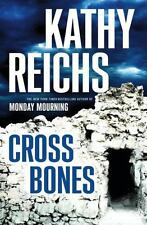 Cross Bones by Kathy Reichs (Hardcover)