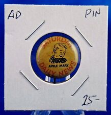 """Saturday Daily News Apple Mary Advertising Pin Pinback Button 13/16"""""""