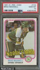 1981 O-Pee-Chee OPC Hockey #102 Brad Maxwell North Stars PSA 10 GEM MINT