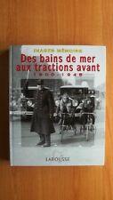 IMAGES MEMOIRE : DES BAINS DE MER AUX TRACTIONS AVANT 1900-1945