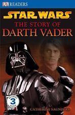 DK Readers: Star Wars: The Story of Darth Vader, Catherine Saunders, Good Book