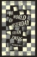 The World of Yesterday by Stefan Zweig, Anthea Bell (translator), NEW Book, FREE