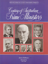 CENTURY OF AUSTRALIAN PRIME MINISTERS Joanne Holliman **GOOD COPY**