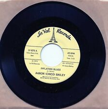 """7"""",Rare,Blues,R&B,Mint,Aaron (Chico) Bailey, Inflation Blues & Inflation, La Val"""