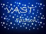 ☆★.•:*¨¨VAST FASHION ☆★.•:*¨¨*:•.★☆