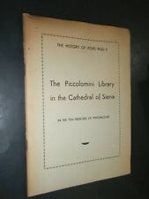 Piccolomini Library in the Cathedral of Siena History of Pope PiusII 10 Frescoes