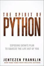 The Spirit of Python: Exposing Satan?s Plan to Squeeze the Life Out of You, Fran