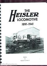 THE HEISLER LOCOMOTIVE 1891-1941 by B Kline,  new , paper reprint edition