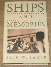 Ships And Memories. Merchant Seafarers In Canada's Age Of Steam