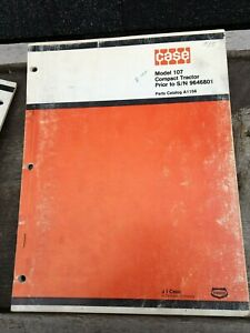 Original CASE Model 107 Compact Tractor Prior to S/N 9676801 Parts Catalog A1156