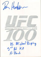 DAN HENDERSON SIGNED AUTO'D UFC 100 PROGRAM BAS COA INSC VS BISPING H-BOMB