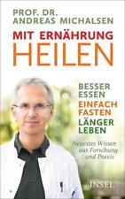 Mit Ernährung heilen | Andreas Michalsen | Buch | Deutsch | 2019