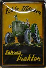 TRAKTOR - ECHTE MÄNNER FAHREN TRAKTOR - BLECHSCHILD - 30 x 20 cm (BS 846)