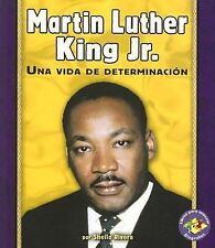 Martin Luther King JR.: Una Vida de Determinacion (Libros Para