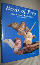 Birds of Prey : Blue Ribbon Techniques Carving Projects William Veasey 1986 HCDJ