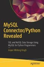MySql Connector/Python Revealed: Sql and Nosql Data Storage Using MySql for.