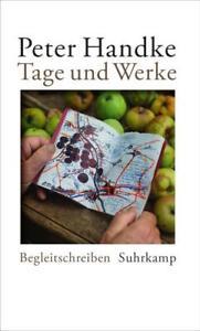 Tage und Werke von Peter Handke (2015, Gebundene Ausgabe)