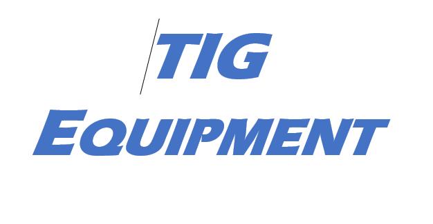 TIG Equipment