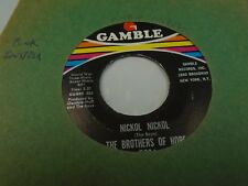 "The Brothers of Hope I'm Gonna Make You Love Me / Nickol 7"" 45 rpm Gamble VG+"