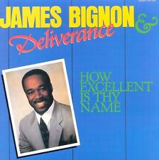 James Bignon - How Excellent Is Thy Name - New CD