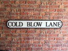 COLD BLOW LANE Vintage Wood London Street Road Sign
