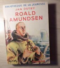 Bibliotheque-de la  jeunesse -Roald-AMUNDSEN-Jan-OSTBY