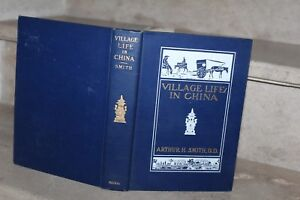 Village Life in China, A study in sociology by arthur H.Smith with illustrations