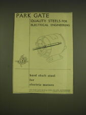 1955 Park Gate Steel Ad - Park Gate quality steels for electrical engineering