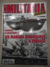 ARMES MILITARIA Magazine HORS SERIE N° 19 Les Marines à TARAWA.