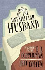 The Question of the Unfamiliar Husband (An Asperger's Mystery), Cohen, Jeff, Cop