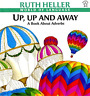 `Heller, Ruth`-`Up, Up And Away` (Importación USA) BOOK NUEVO