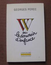W ou Le souvenir d'enfance  by Georges Perec - 1st PB french 1993 Gallimard