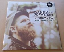 DANNY & THE CHAMPIONS OF THE WORLD What Kind Of Love 180g vinyl LP + MP3 SEALED
