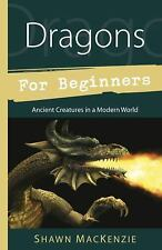 Dragons For Beginners Ancient Creatures Book ~ Wiccan Pagan Supply