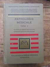 PRECIS DE PATHOLOGIE MEDICALE 1932 TOME 5