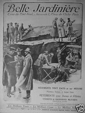 PUBLICITÉ 1917 BELLE JARDINIÈRE VÊTEMENTS SUR MESURE ET MILITAIRES - TRANCHÉE