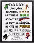 Personalised SUPERHERO Birthday Gift Day Dad Daddy Grandad Present For Him A4