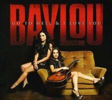 Baylou - Go To Hell & I Love You [New & Sealed] Digipack CD