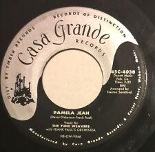 TUNE WEAVERS I Remember Dear/Pamela Jean 45 Casa Grande