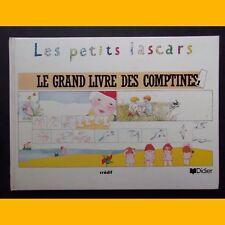 LE GRAND LIVRE DES COMPTINES 1 Collection Les Petits Lascars 1991