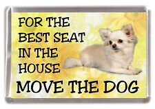 "Chihuahua Fridge Magnet No.3.  ""For the Best Seat in the House...."" by Starprint"
