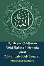 Kitab Suci Al-Quran Edisi Bahasa Indonesia Sura, Vandestra, Muhammad,,