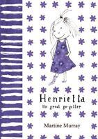 Henrietta (the great go-getter),Martine Murray- 9780230528840